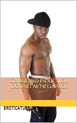 Gangland Induction Downlow Megapack, Vol. 1: Thugs, Mafioso and Gangbangers Hazing Alpha Male Inductees (Str8 Studs Downlow Megapacks Book 5)  by  Marcus Greene
