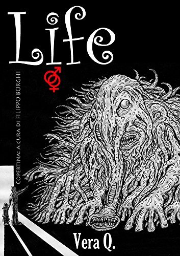 Life  by  Vera Q.