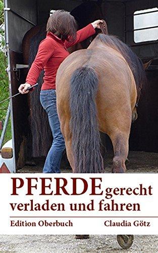 Pferdegerecht verladen und fahren Claudia Götz