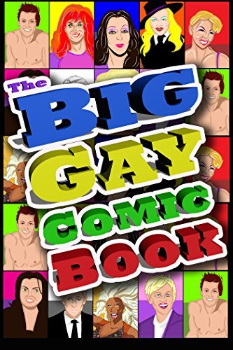 The Big Gay Comic Book Volume 1  by  Michael Troy