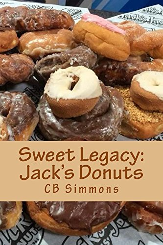 Sweet Legacy -- Jacks Donuts  by  CB Simmons
