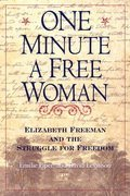 One Minute a Free Woman Emilie Piper