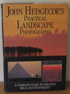 John Hedgecoes Practical Landscape Photography John Hedgecoe