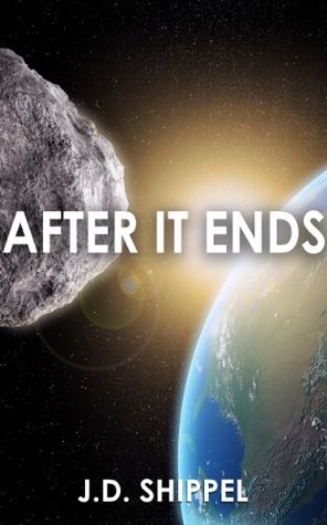 After It Ends (After America Book 1) J.D. Shippel