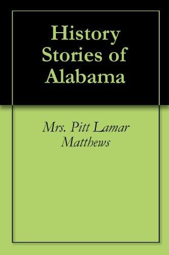 History Stories of Alabama Mrs. Pitt Lamar Matthews