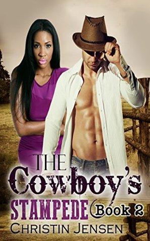 The Cowboys Stampede: BWWM Billionaire Cowboy Romance (Book 2) Christin Jensen