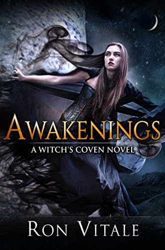 Awakenings (A Witchs Coven Novel Book 1)  by  Ron Vitale