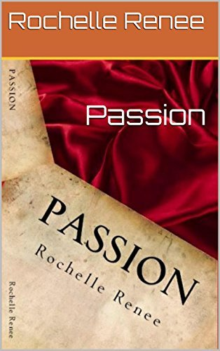 Passion Rochelle Renee