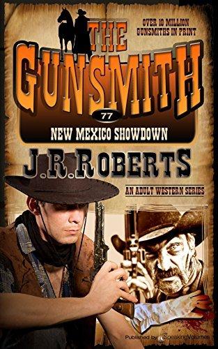 New Mexico Showdown (The Gunsmith Book 77) J.R. Roberts