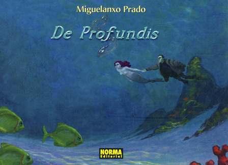 De Profundis Miguelanxo Prado