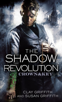 The Shadow Revolution: Crown & Key  by  Clay Griffith