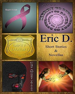 Eric D. Short Stories & Novellas Eric Dixon