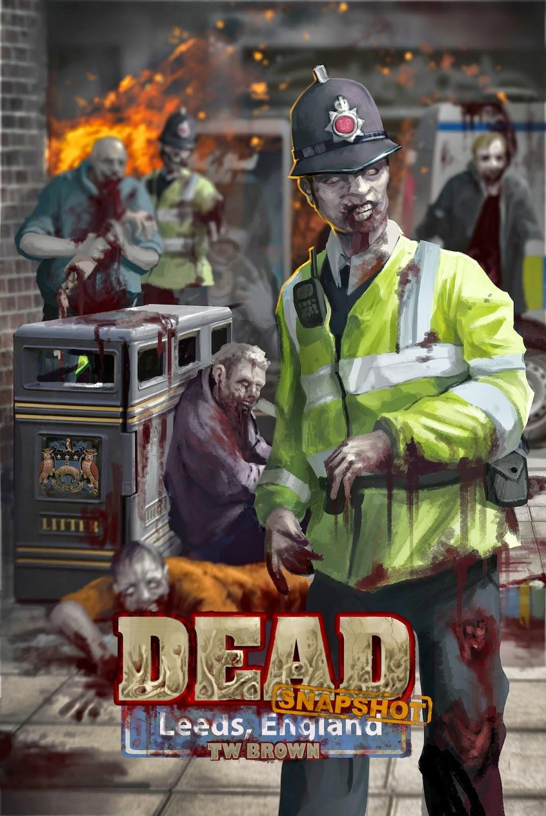 Dead: Snapshot: Leeds, England (Dead: Snapshot, #2)  by  T.W. Brown