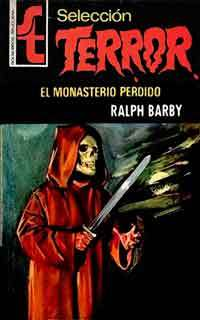 El Monasterio Perdido  by  Ralph Barby