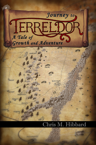 Journey to Terreldor: A Tale of Growth and Adventure  by  Chris M. Hibbard