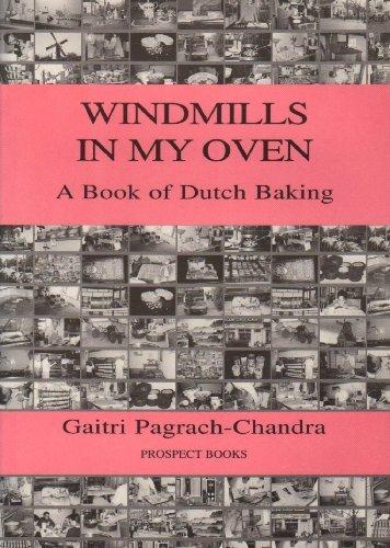 Windmills in My Oven Gaitri Pagrach-Chandra