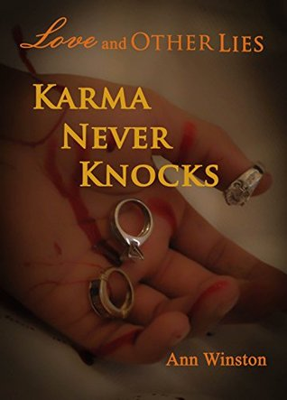 Love and Other Lies - Karma Never Knocks  by  Ann Winston