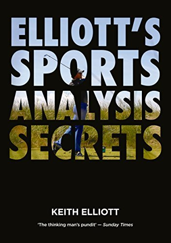 Elliotts Sports Analysis Secrets  by  Keith Elliott
