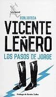 Pasos de Jorge Ibarguengoitia / the Steps of George Ibargurngoitia Vicente Leñero