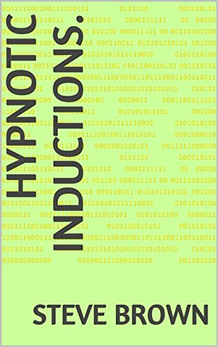 Hypnotic Inductions. (NLP, Hypnosis, Power Book 3) Steve Brown