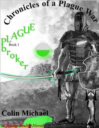 Plague Broker  by  Colin Michael