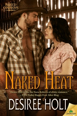 Naked Heat (Naked Cowboys, #7)  by  Desiree Holt