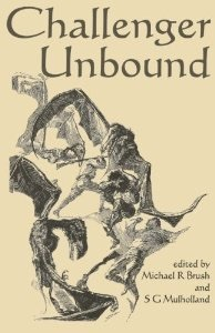 Challenger Unbound  by  Michael R. Brush