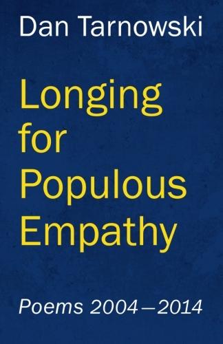 Longing for Populous Empathy Dan Tarnowski