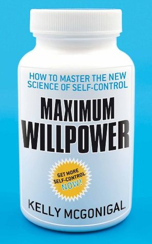 Maximum Willpower  by  Kelly McGonigal