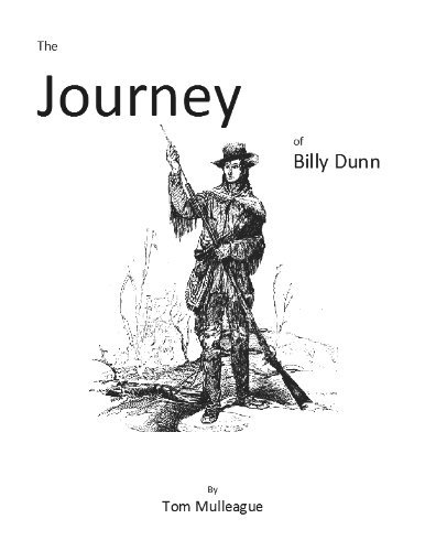 The Journey of Billy Dunn  by  Tom Mulleague