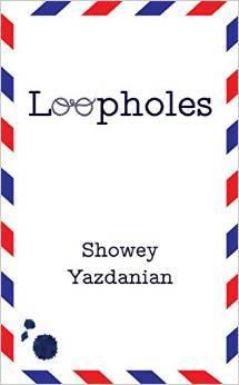 Loopholes Showey Yazdanian