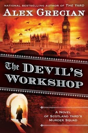 The Devils Workshop (The Murder Squad, #3) Alex Grecian