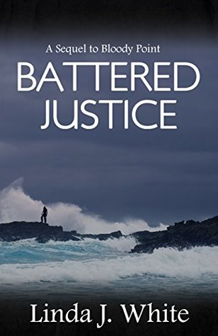 Battered Justice Linda J. White