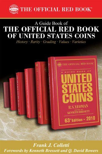 A Guide Book of the Official Red Book of United States Coin  by  Frank J. Colletti