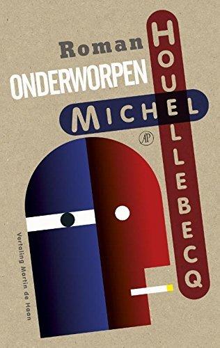 Onderworpen  by  Michel Houellebecq
