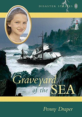 Graveyard of the Sea: Disaster Strikes! 4 Penny Draper