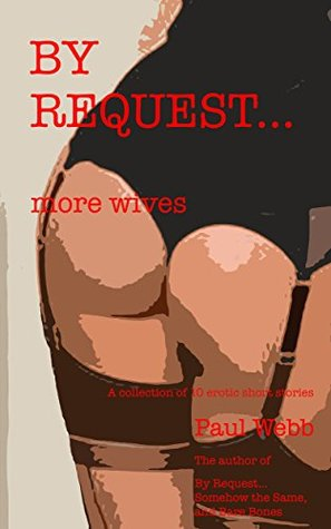 By Request...more wives Paul Webb