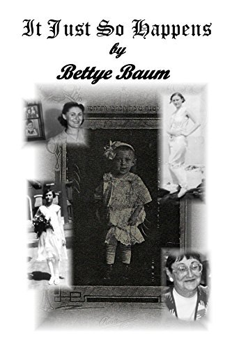 It Just So Happens Bettye Baum