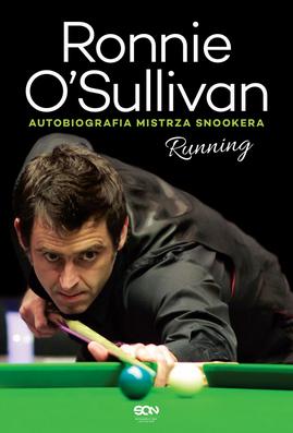 Running. Autobiografia mistrza snookera Ronnie OSullivan