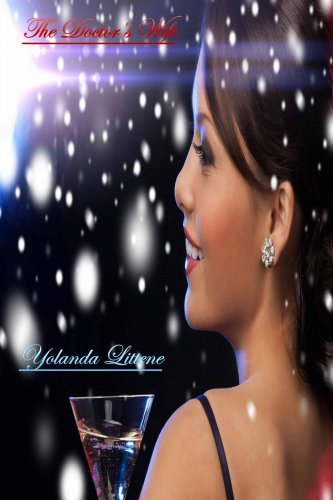 The Doctors Wife Yolanda Littene