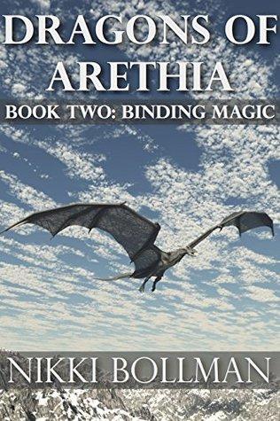 Binding Magic: Dragons of Arethia Book Two  by  Nikki Bollman