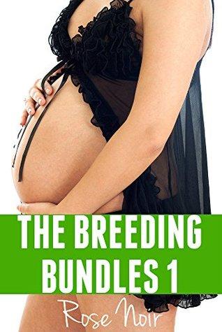 The Breeding Bundles 1: Erotica Bundle: taboo forbidden pregnancy romance stories Rose Noir