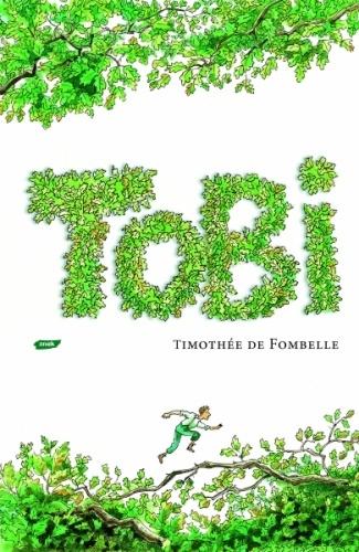 Tobi. Życie w zawieszeniu Timothée de Fombelle