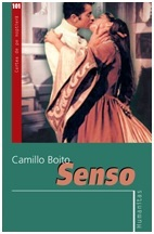 Senso: din caietul secret al contesei Livia  by  Camillo Boito