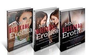 Romance MMF: Menage Bundle Stories (Threesome, threesome romance, mmf, mmf romance, mmf ménage, bisexual romance, bisexual male, bbw, bbw romance, lesbian Book 1)  by  Stepanie Roberts