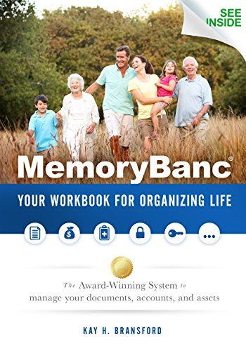 MemoryBanc: Your Workbook For Organizing Life  by  Kay H. Bransford