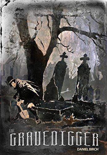 The Gravedigger  by  Daniel Birch