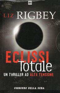 Eclissi totale  by  Liz Rigbey