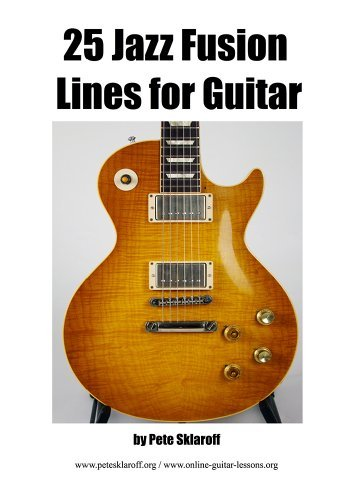 25 Jazz Fusion Lines For Guitar  by  Pete Sklaroff