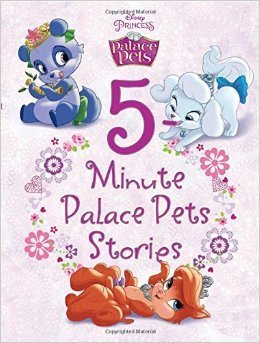 Palace Pets 5-Minute Palace Pets Stories  by  Walt Disney Company